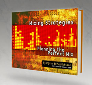 Mixing Strategies - Planning the Perfect Mix