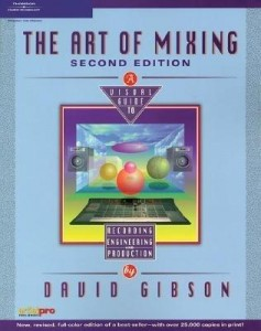 the-art-of-mixing-a-visual-guide-to-recording-engineering-and-production