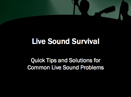 Live Sound Quick Solutions