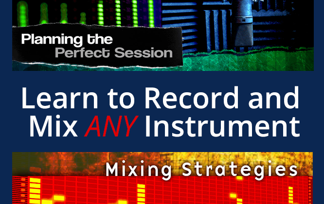Recording & Mixing Strategies Bundle