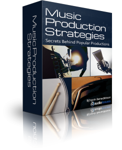 Music Production Strategies Secret Behind Popular Production