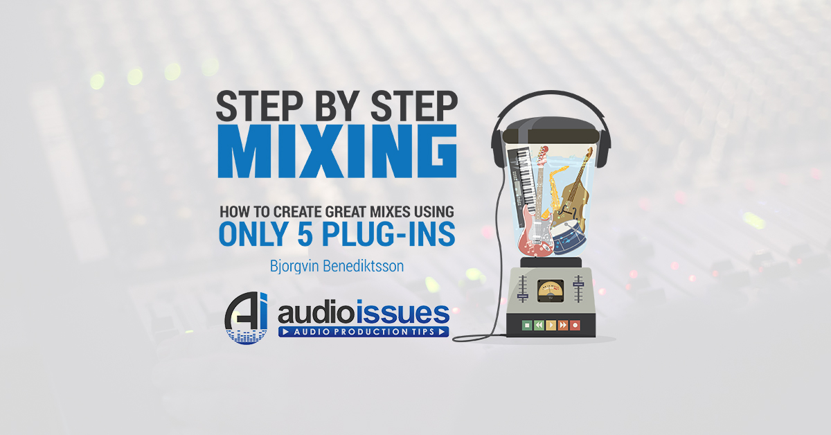 Step By Step Mixing 2nd Edition Out in Paperback Today