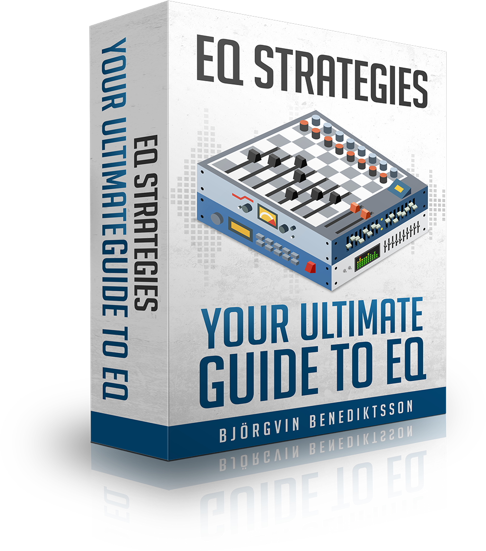 EQ Strategies – Your Ultimate Guide to EQ - Audio Issues