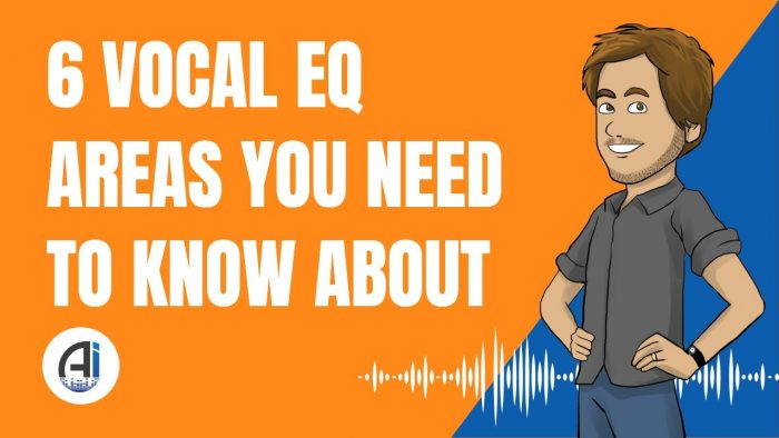 6 Vocal EQ Areas You Need To Know About