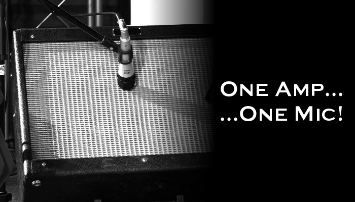Less is more - one amp with one mic