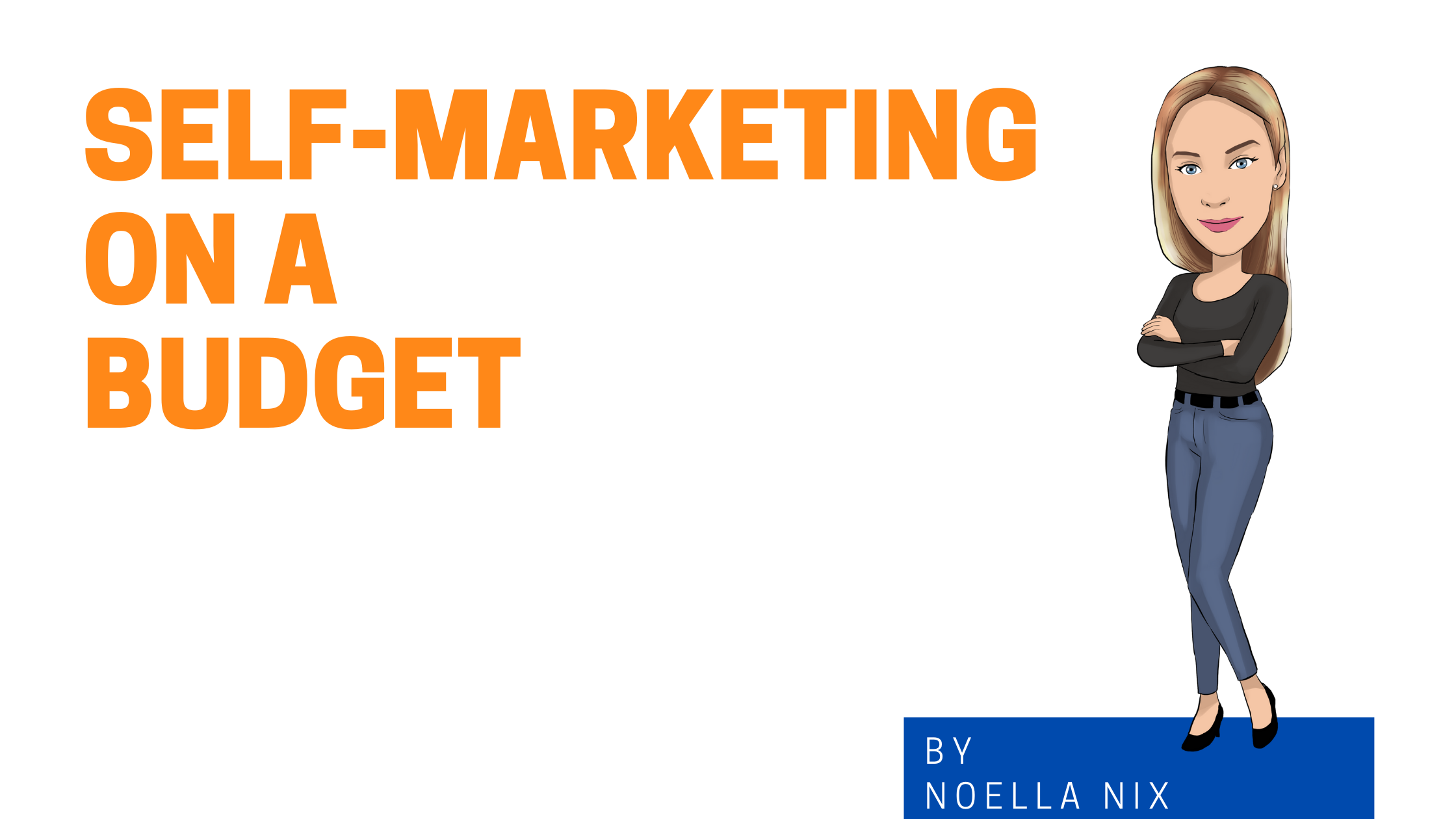 Self-Marketing on a Budget image graphic