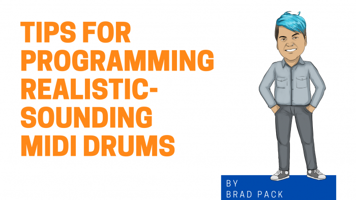 Tips For Programming Realistic-Sounding MIDI Drums Graphic