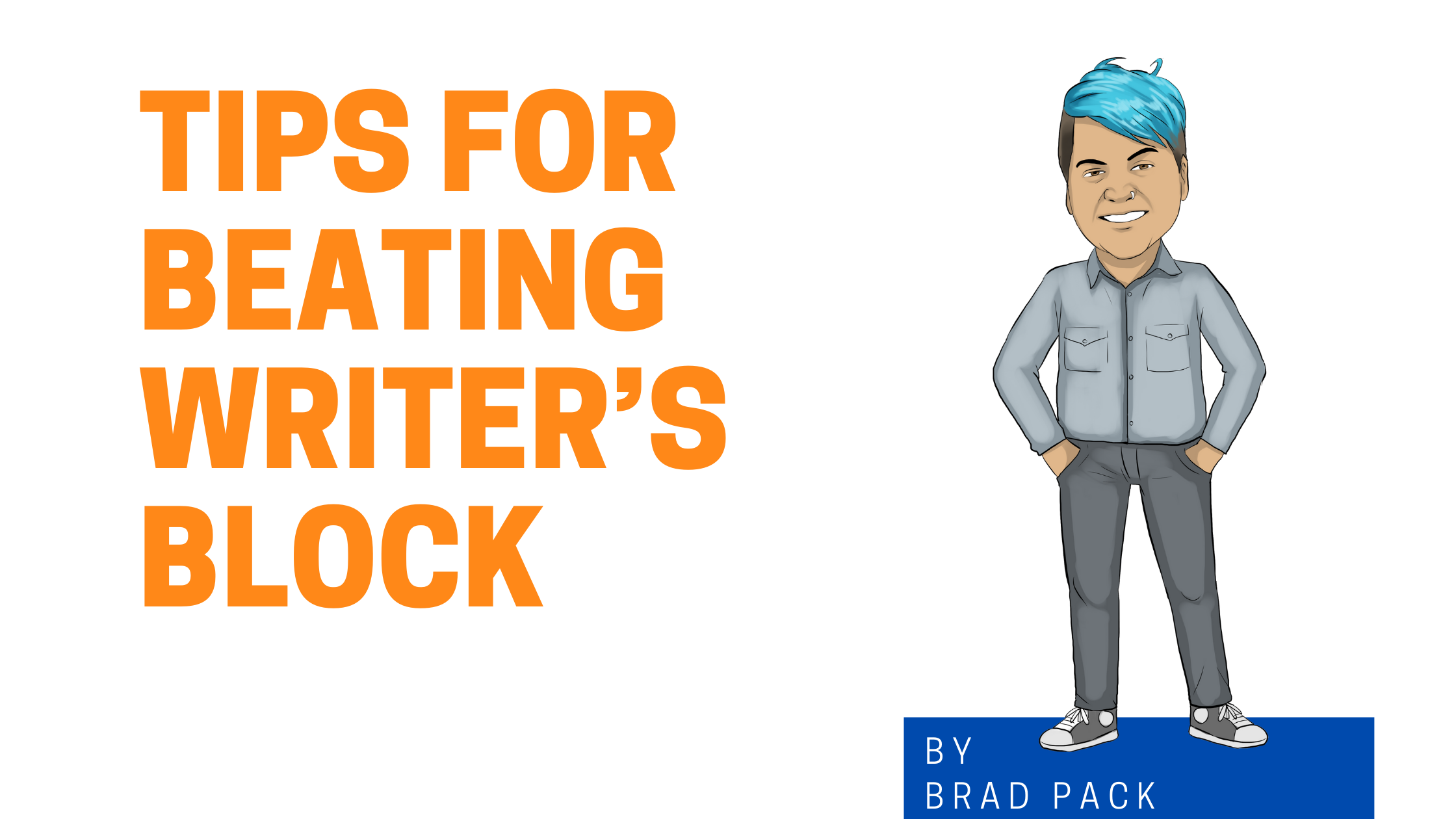 Tips for Beating Writer's Block Graphic