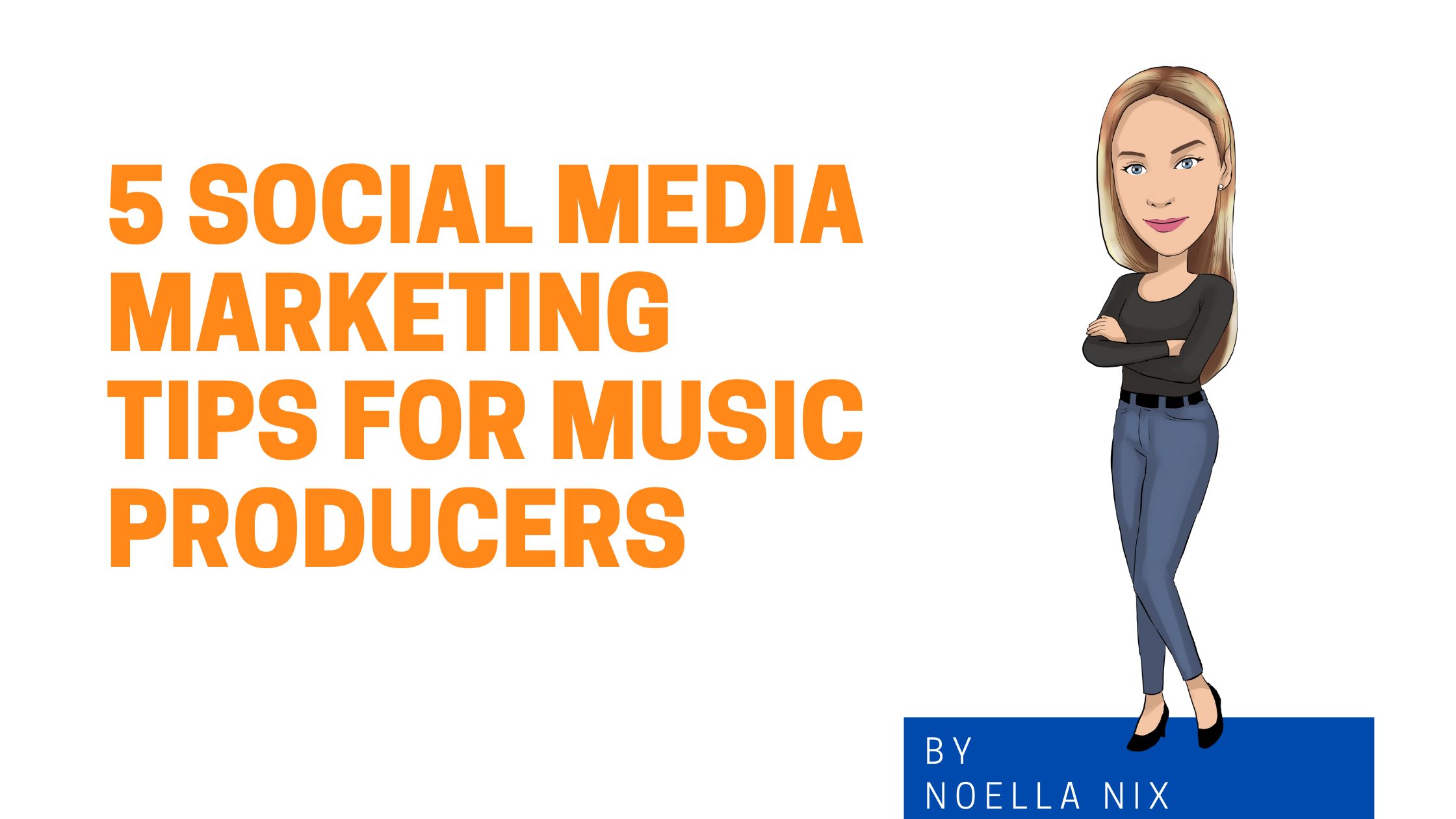 5 Social Media Marketing Tips For Music Producers image graphic