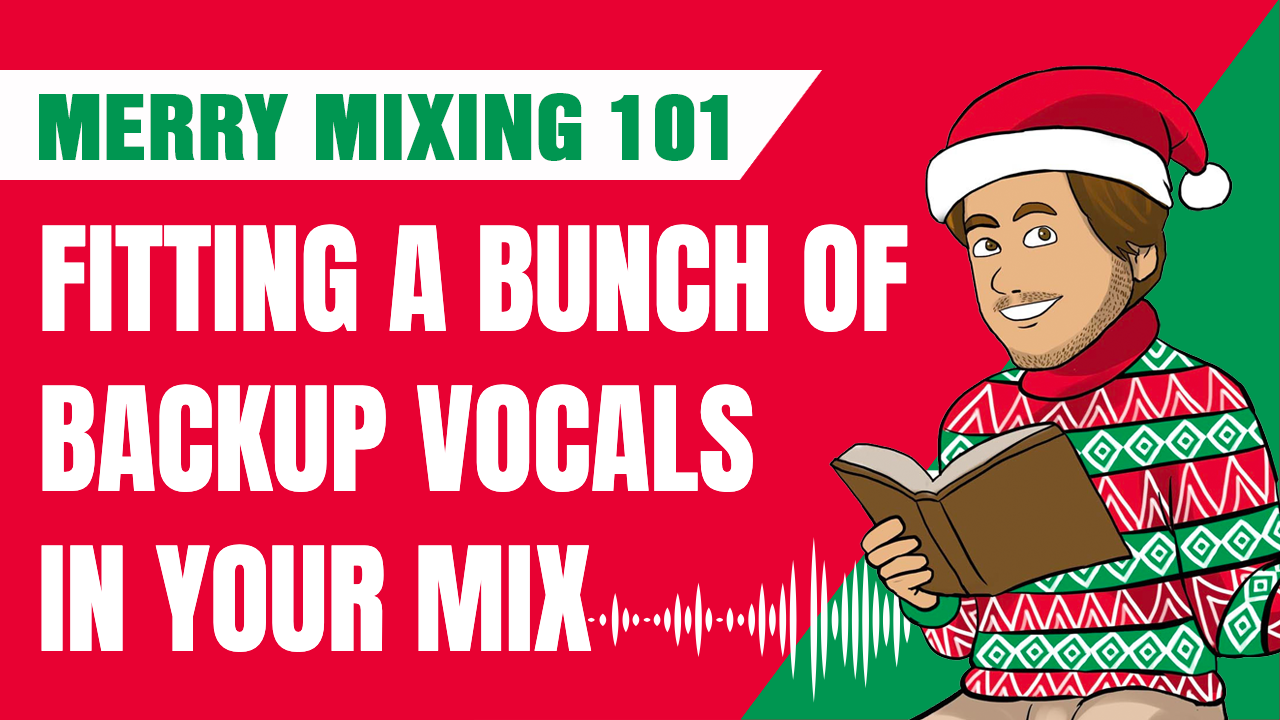 How To Fit a Bazillion Backup Vocals into a Mix