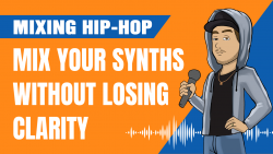 How to Mix Your Tracks to the Beat Without Losing Clarity and Punch