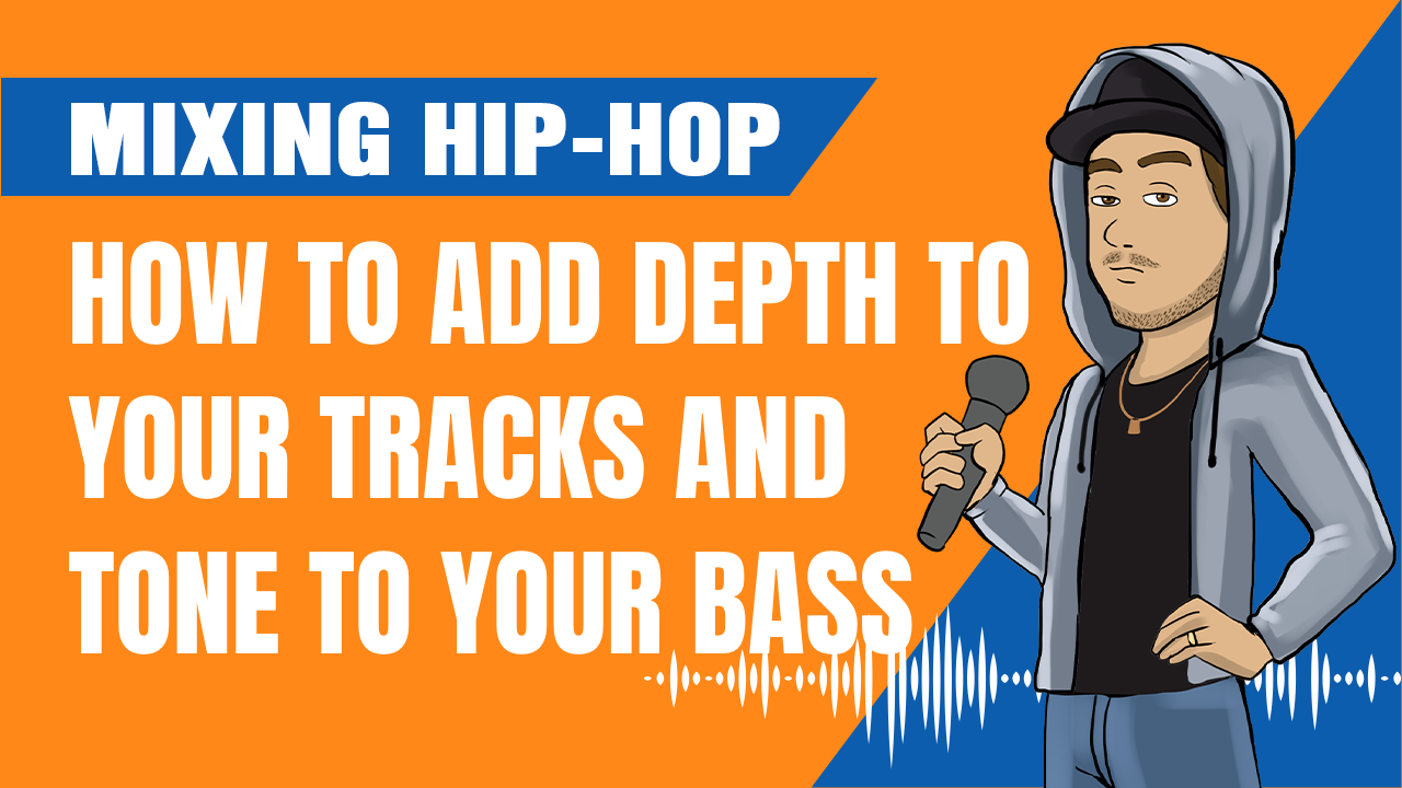 How To Add Depth to Your Tracks and Tone to Your Bass